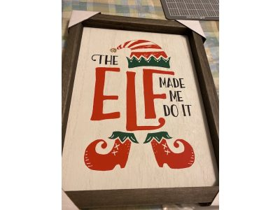 Elf Made me do it