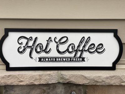 Hot Coffee Home Decor Sign